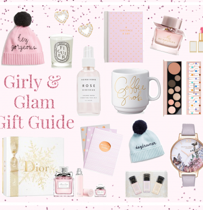 A Girly & Glam Gift Guide For The Last Minute Shoppers